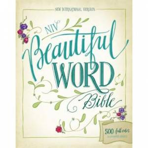 Niv, Beautiful Word Bible, Hardcover