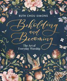 Beholding And Becoming