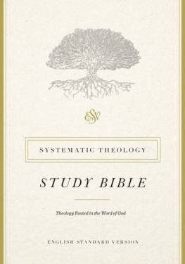 Esv Systematic Theology Study Bible Hb