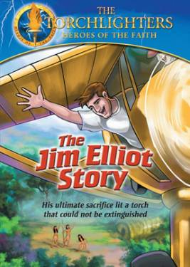 Torchlighters: The Jim Elliot