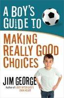 A Boy's Guide to Making Really