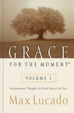 Grace For The Moment Volume 1