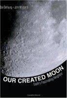 Our Created Moon
