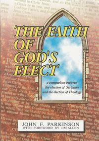 The Faith of Gods Elect