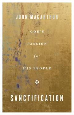 Sanctification: God's Passion