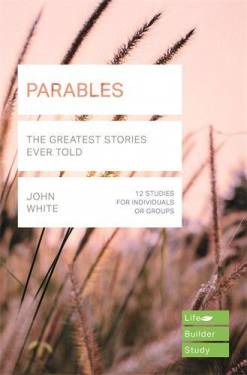 Parables (Lifebuilder Study Gu