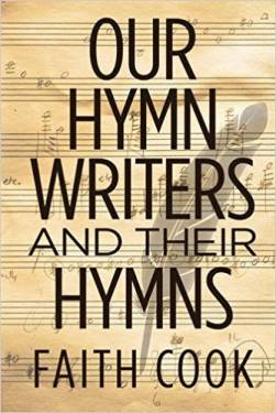 Our Hymn Writers and their Hym