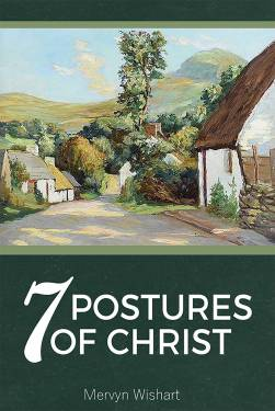 7 Postures Of Christ