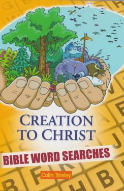 Creation To Christ Bible Word