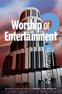 Worship Or Entertainment?