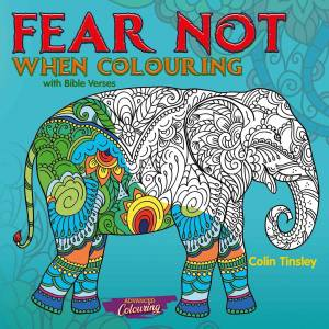 Fear Not When Colouring