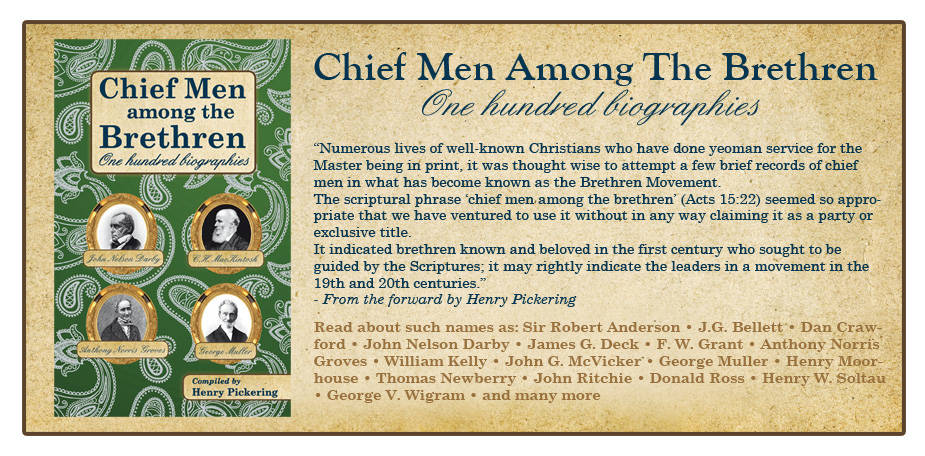 Chief Men among the Brethren